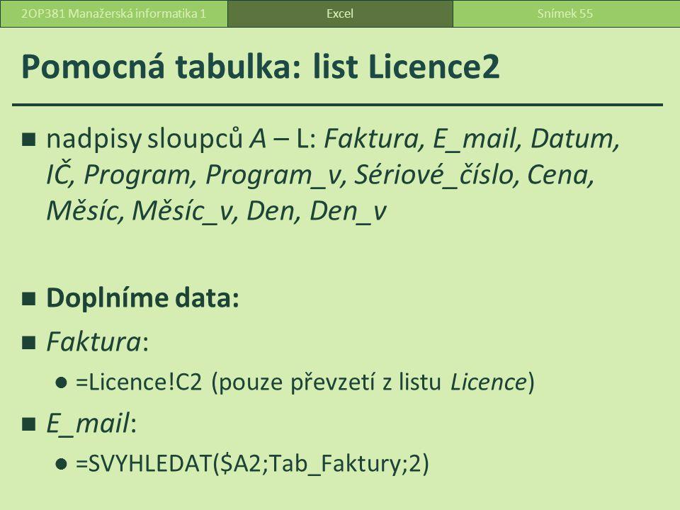 Pomocná tabulka: list Licence2