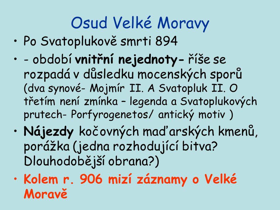 Osud Velké Moravy Po Svatoplukově smrti 894