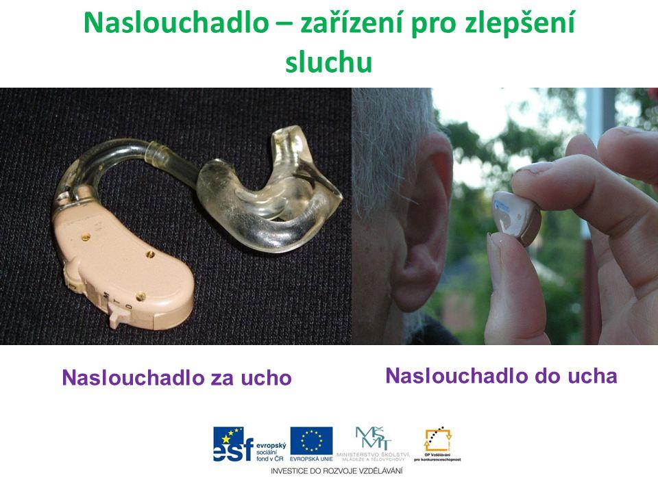 Naslouchadlo – zařízení pro zlepšení sluchu