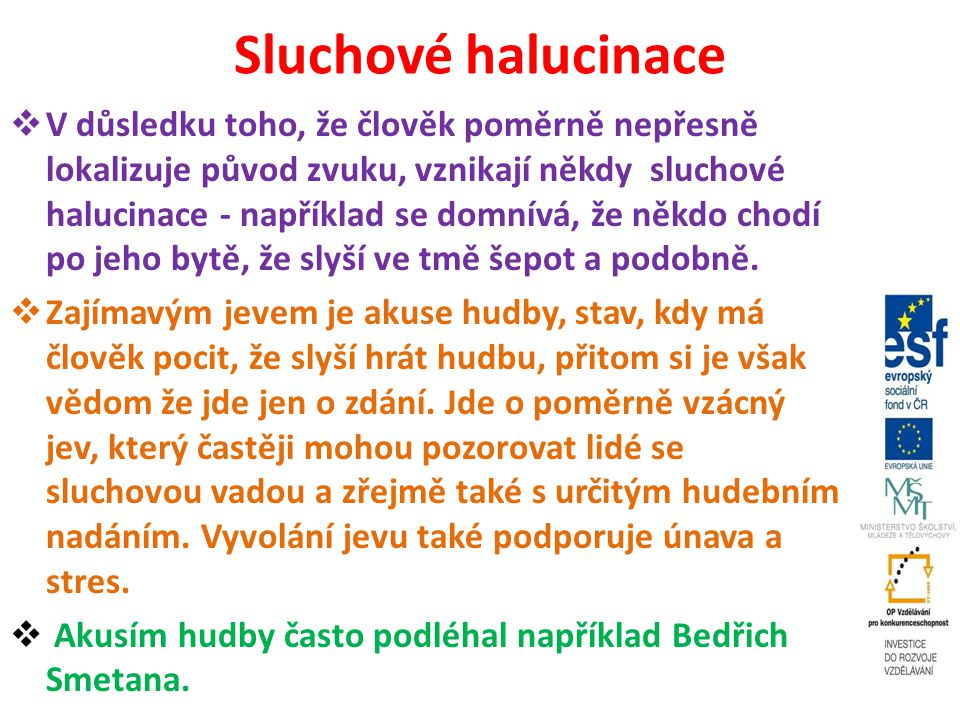 Sluchové halucinace