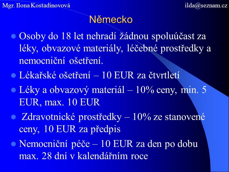 Lékařské ošetření – 10 EUR za čtvrtletí