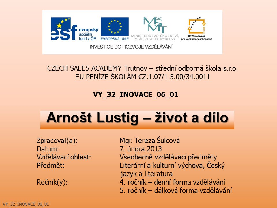 Arnošt Lustig – život a dílo