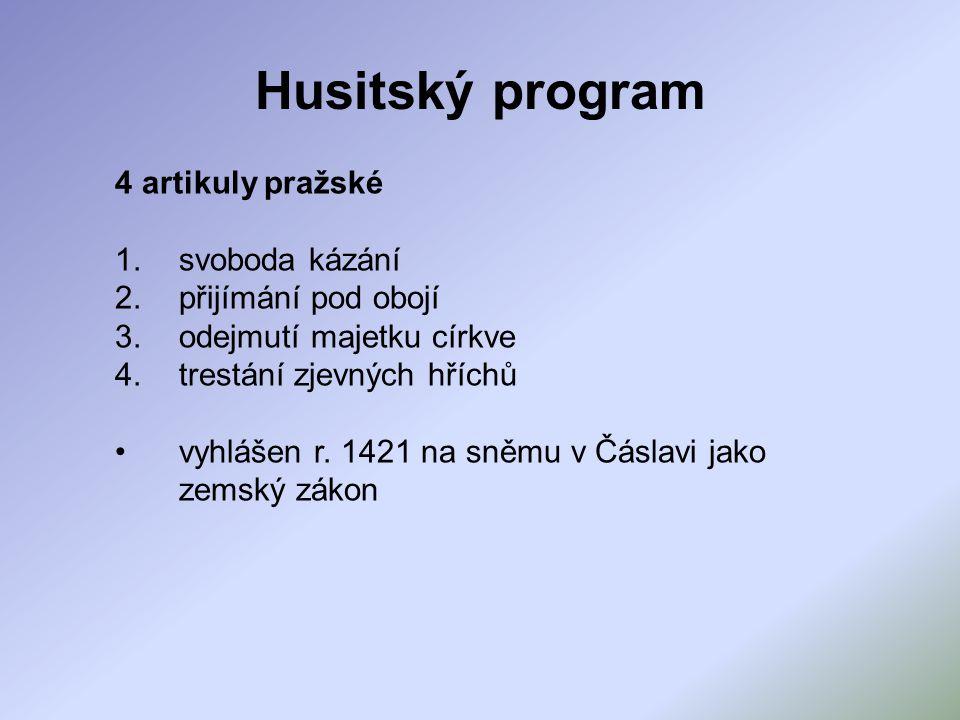 Husitský program 4 artikuly pražské svoboda kázání přijímání pod obojí