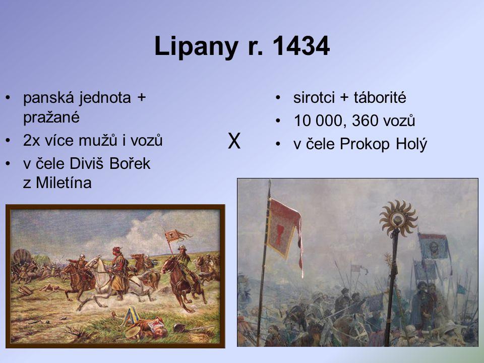 Lipany r. 1434 X panská jednota + pražané 2x více mužů i vozů