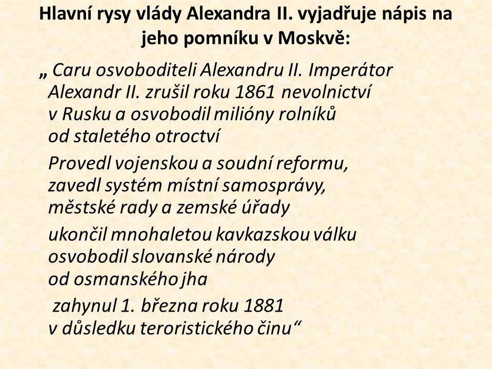 Hlavní rysy vlády Alexandra II