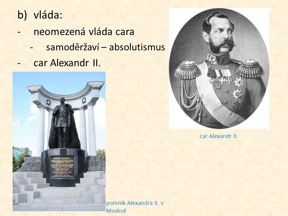 vláda: neomezená vláda cara car Alexandr II.