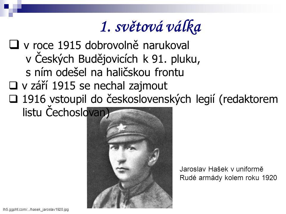 v roce 1915 dobrovolně narukoval