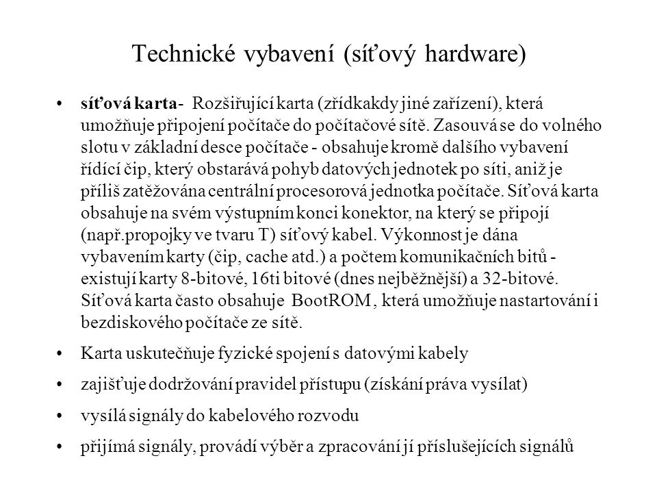 Technické vybavení (síťový hardware)