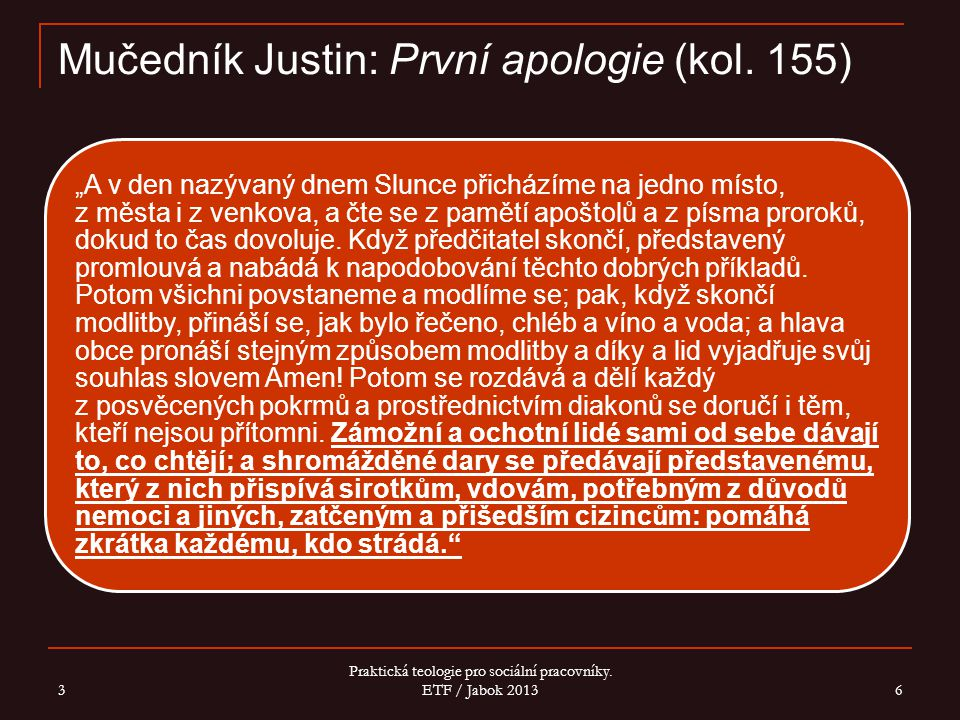 Mučedník Justin: První apologie (kol. 155)