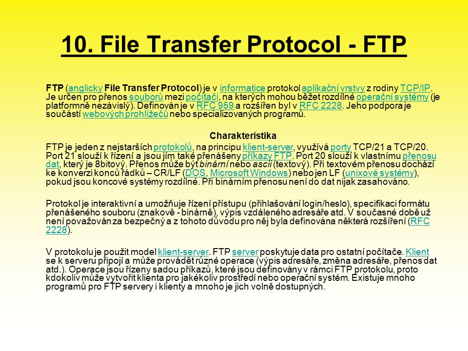 10. File Transfer Protocol - FTP