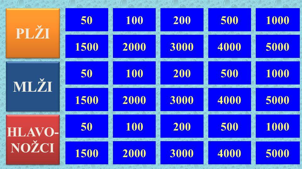 PLŽI 50. 100. 200. 500. 1000. 1500. 2000. 3000. 4000. 5000. MLŽI. 50. 100. 200. 500. 1000.