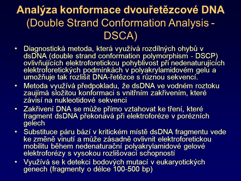 Analýza konformace dvouřetězcové DNA (Double Strand Conformation Analysis - DSCA)