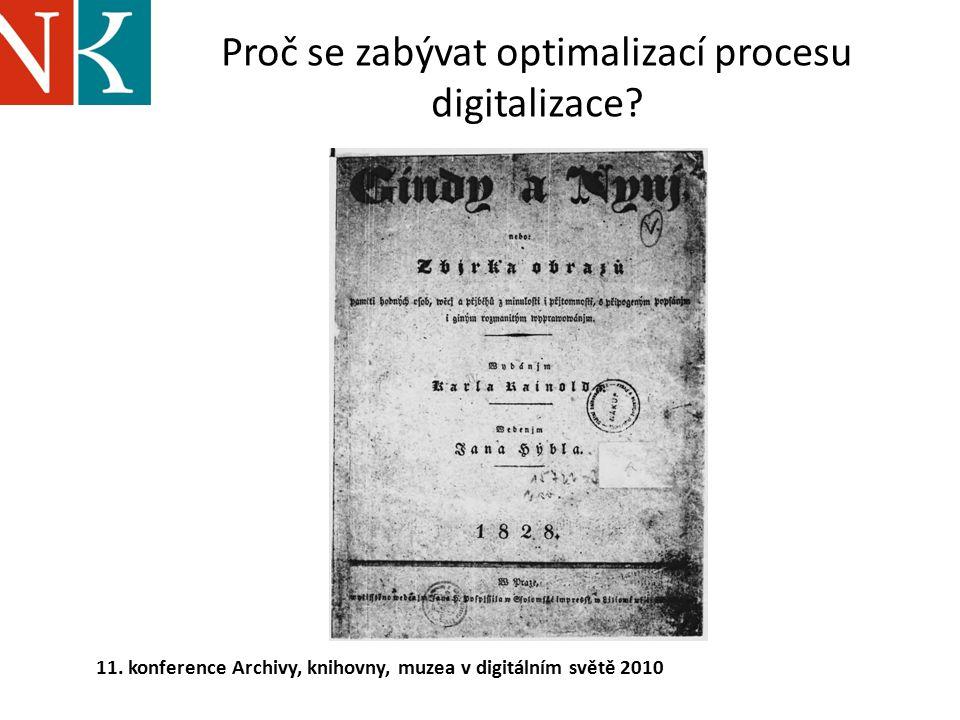 Proč se zabývat optimalizací procesu digitalizace