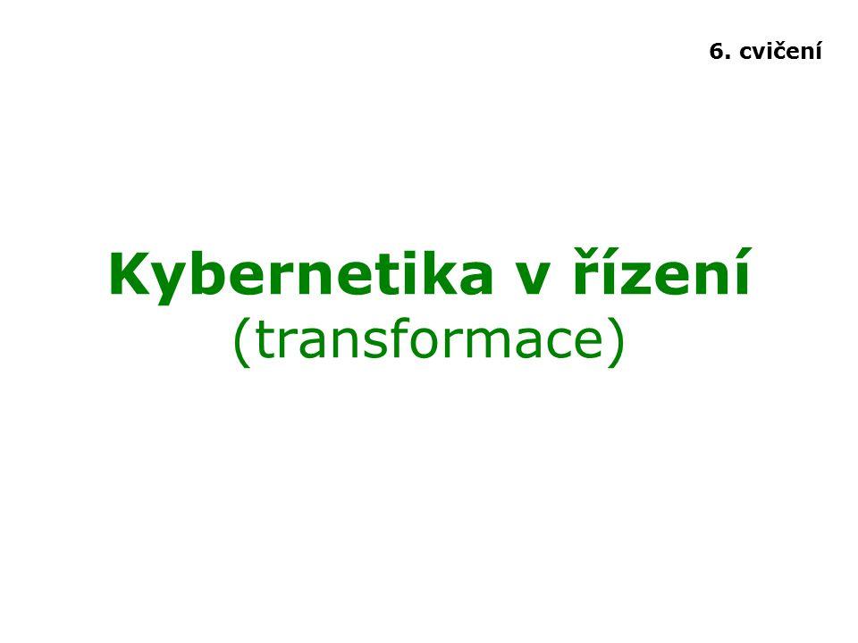 Kybernetika v řízení (transformace)