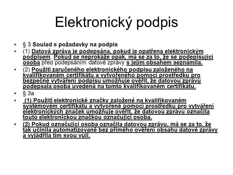 Elektronický podpis § 3 Soulad s požadavky na podpis