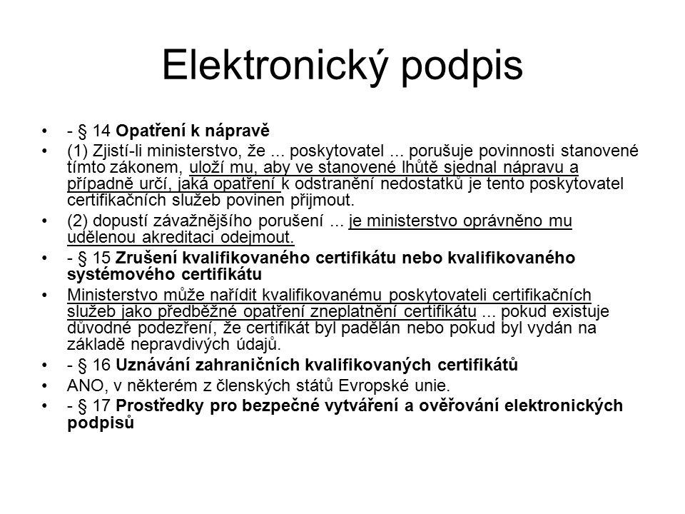 Elektronický podpis - § 14 Opatření k nápravě