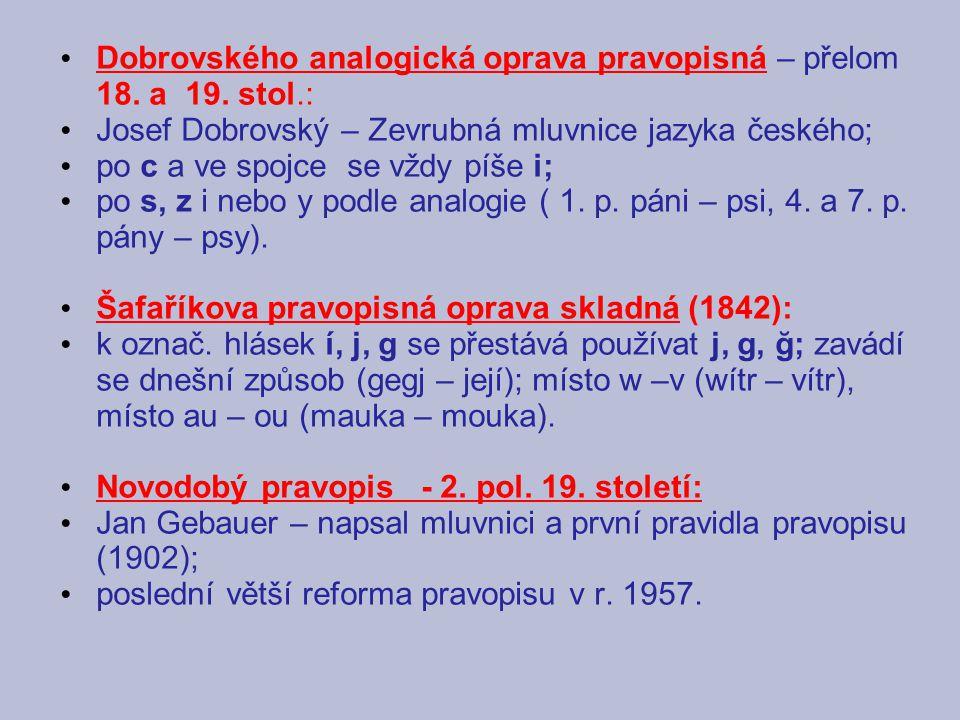 Dobrovského analogická oprava pravopisná – přelom 18. a 19. stol.: