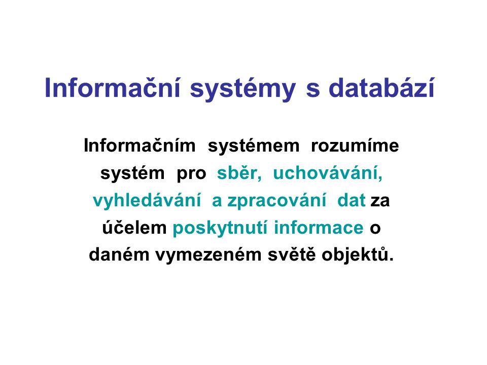 Informační systémy s databází