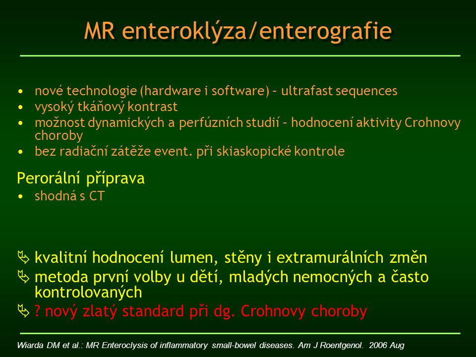 MR enteroklýza/enterografie