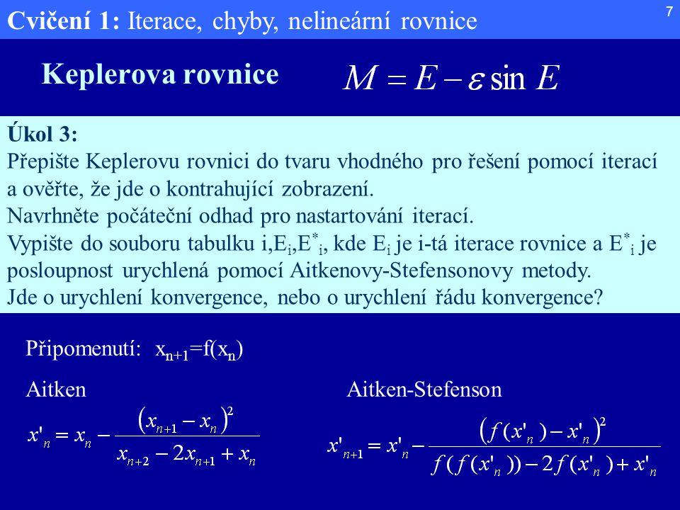 Keplerova rovnice Úkol 3: