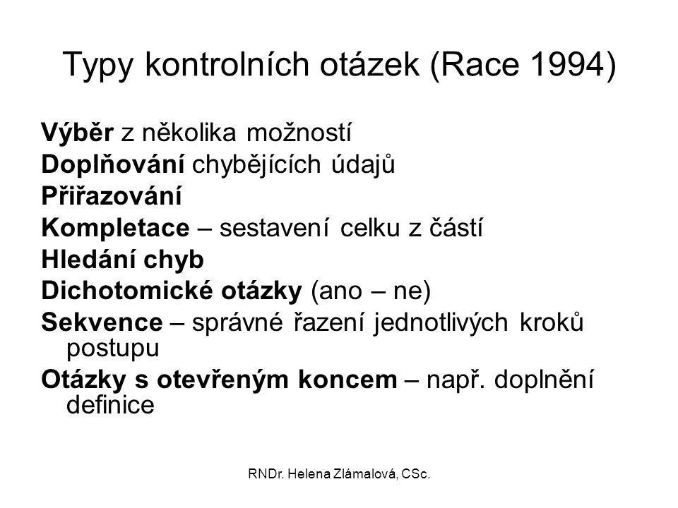 Typy kontrolních otázek (Race 1994)