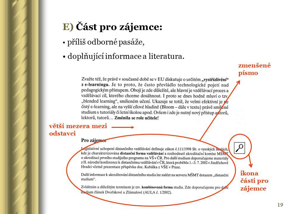 E) Část pro zájemce: doplňující informace a literatura.