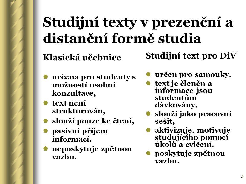 Studijní texty v prezenční a distanční formě studia