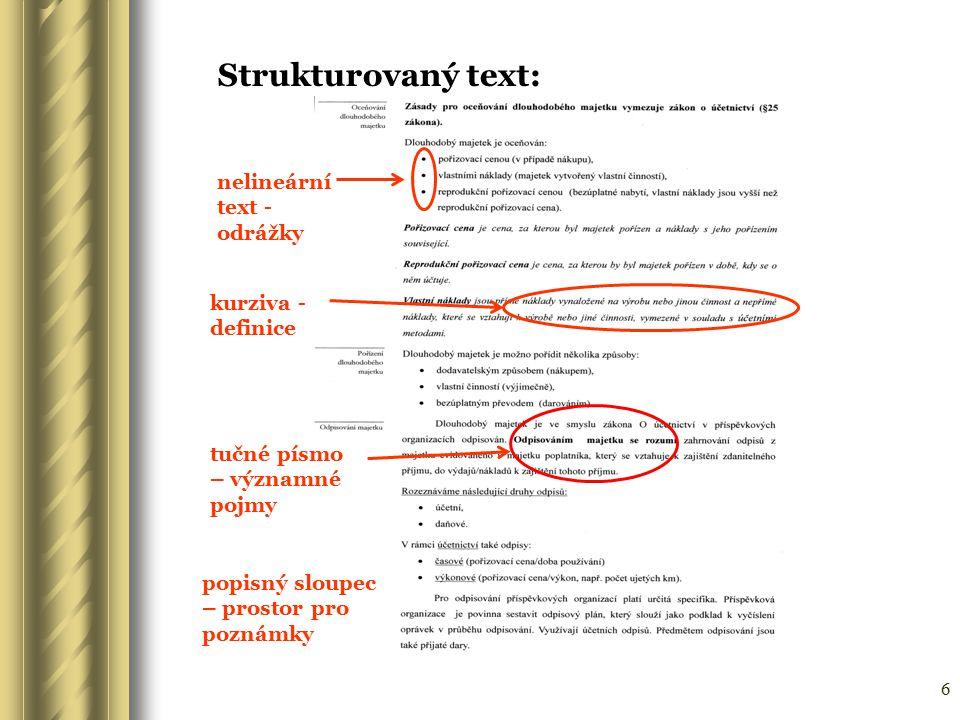 Strukturovaný text: nelineární text - odrážky kurziva - definice