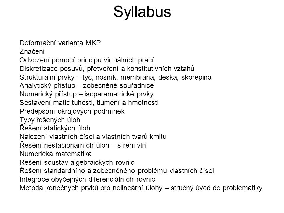 Syllabus Deformační varianta MKP Značení