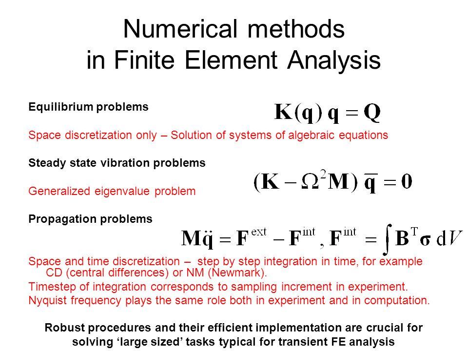Numerical methods in Finite Element Analysis