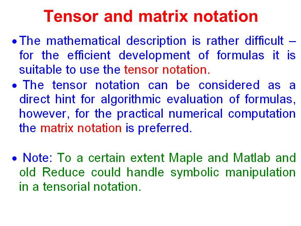 Tensor and matrix notation