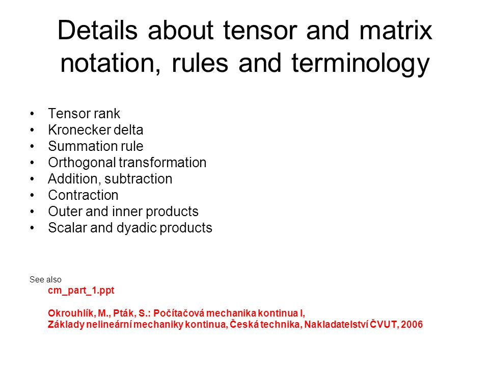 Details about tensor and matrix notation, rules and terminology