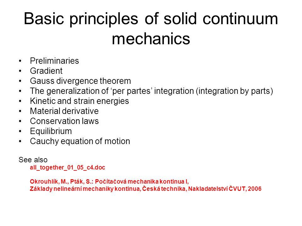 Basic principles of solid continuum mechanics