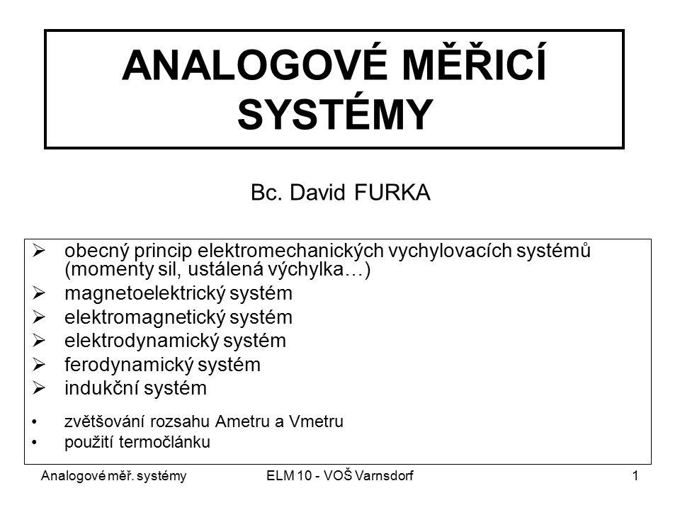ANALOGOVÉ MĚŘICÍ SYSTÉMY