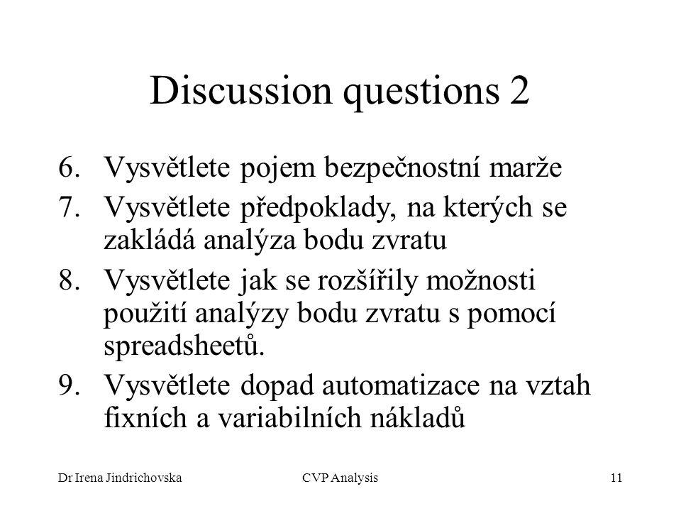 Discussion questions 2 Vysvětlete pojem bezpečnostní marže