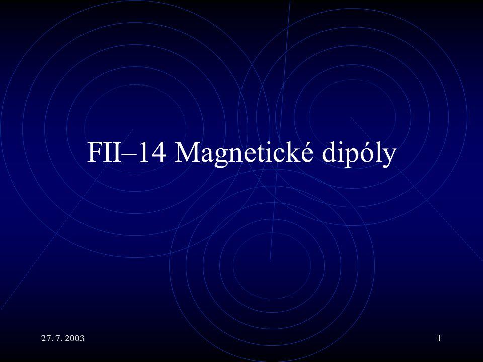 FII–14 Magnetické dipóly