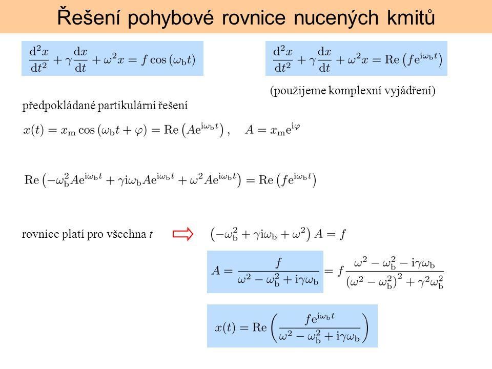 Řešení pohybové rovnice nucených kmitů