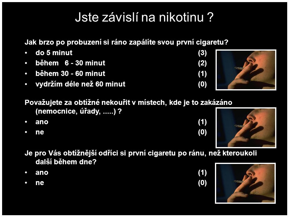 Jste závislí na nikotinu