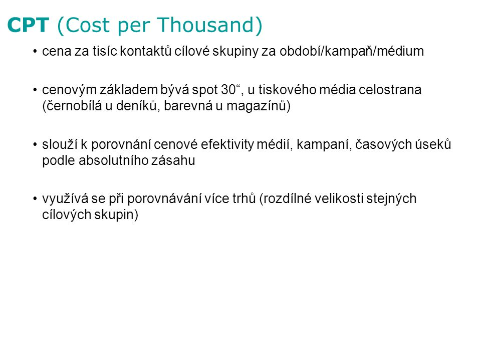 CPT (Cost per Thousand)