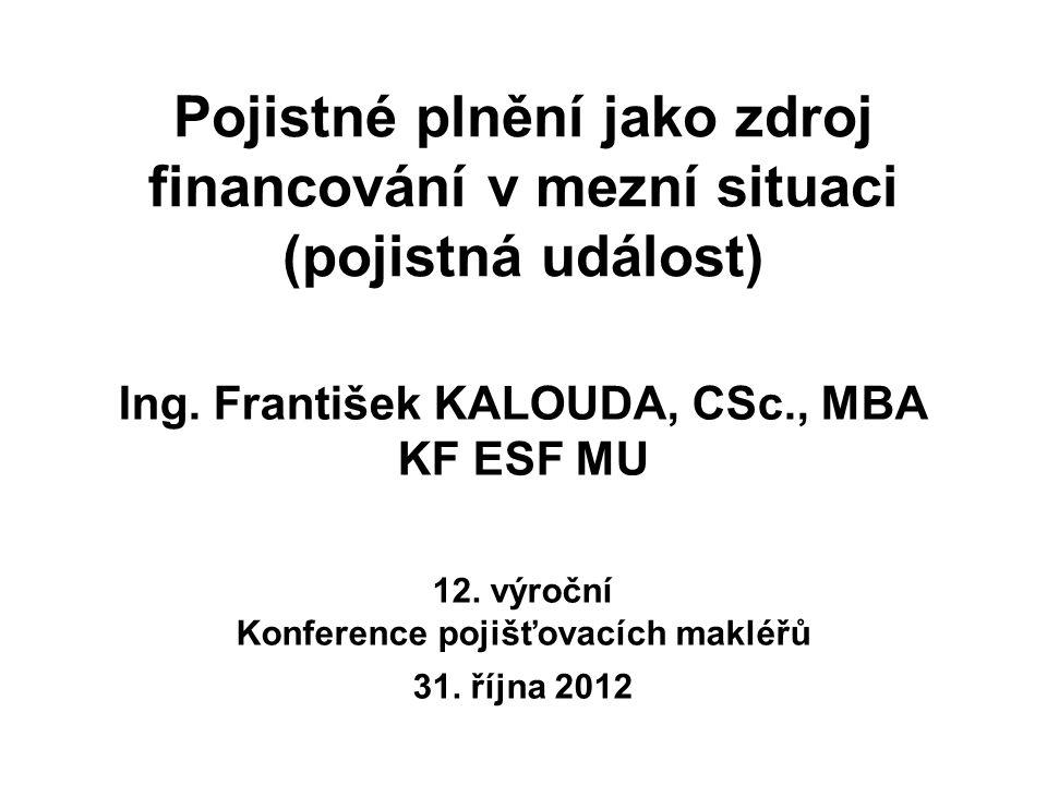 Ing. František KALOUDA, CSc., MBA