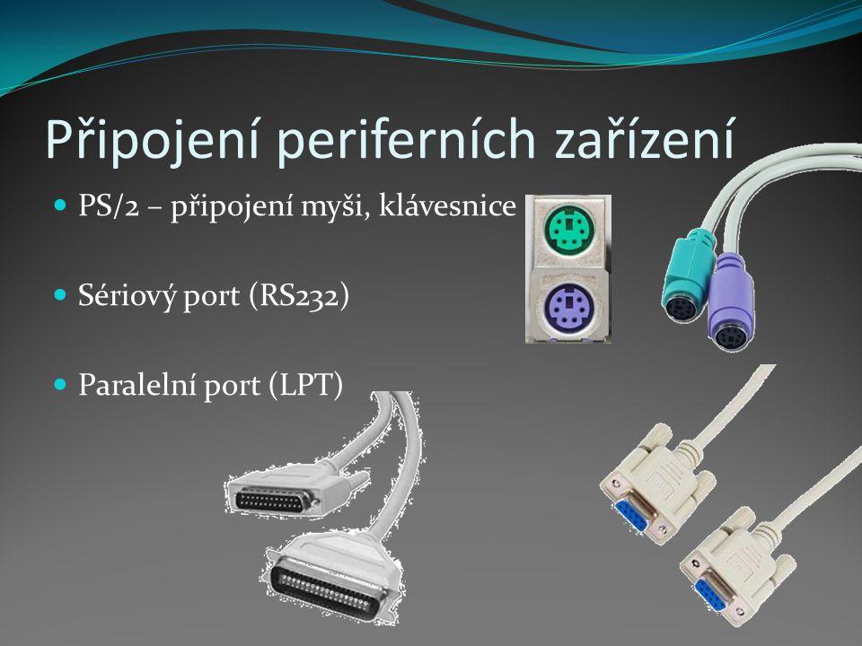 Připojení periferních zařízení