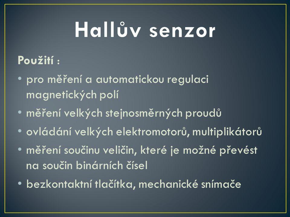 Hallův senzor Použití :