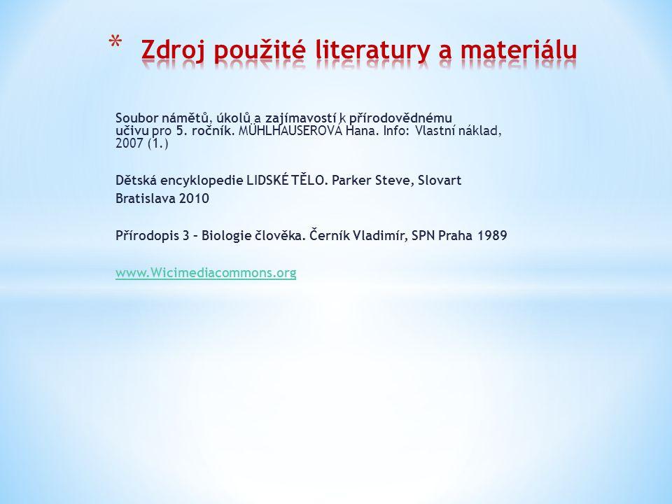 Zdroj použité literatury a materiálu