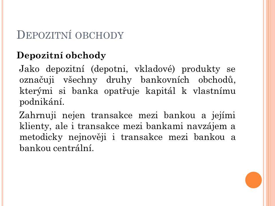 Depozitní obchody Depozitní obchody