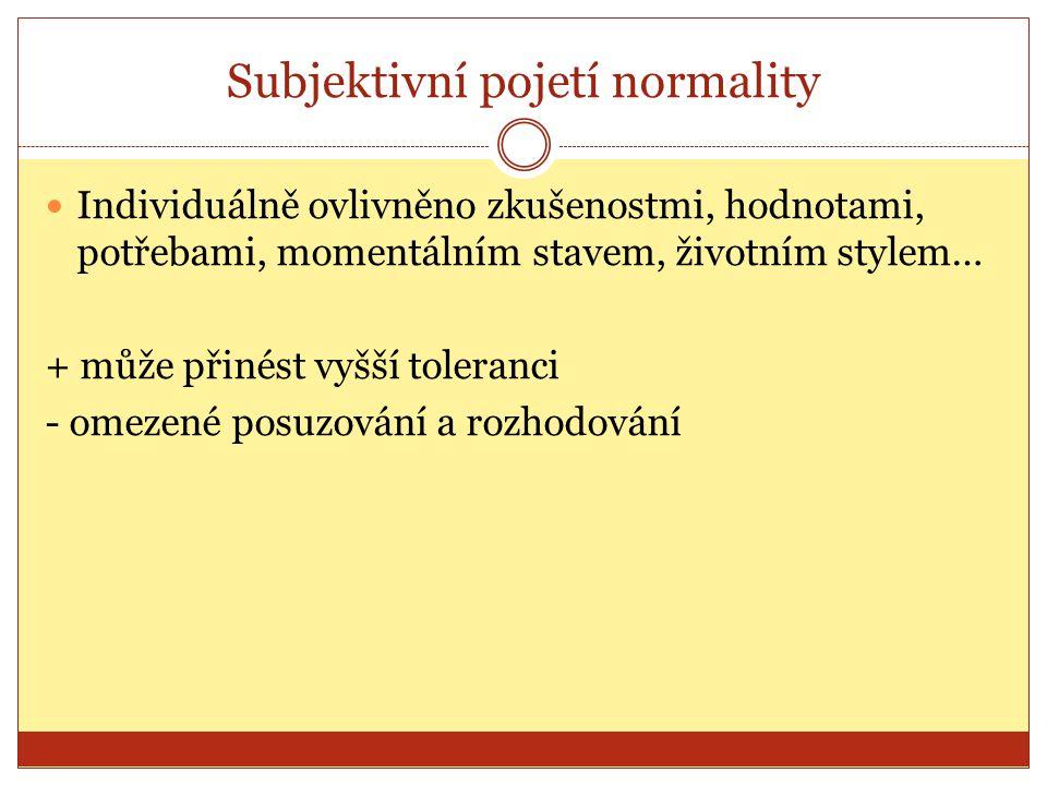 Subjektivní pojetí normality