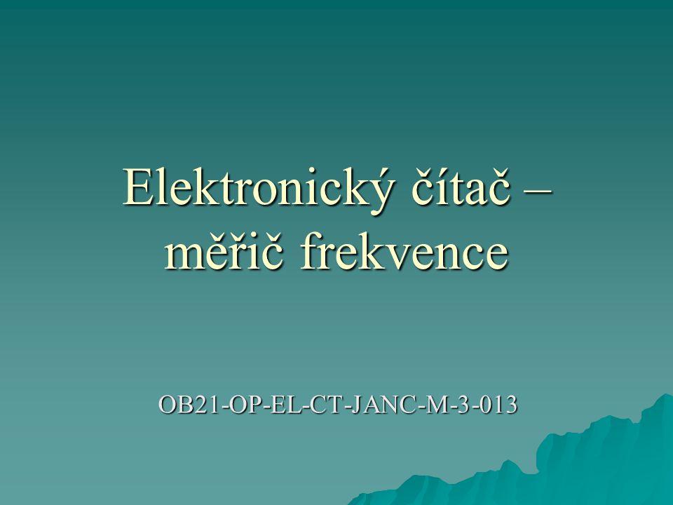 Elektronický čítač – měřič frekvence