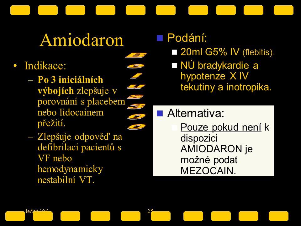 Amiodaron Bolus300 Podání: Indikace: Alternativa: