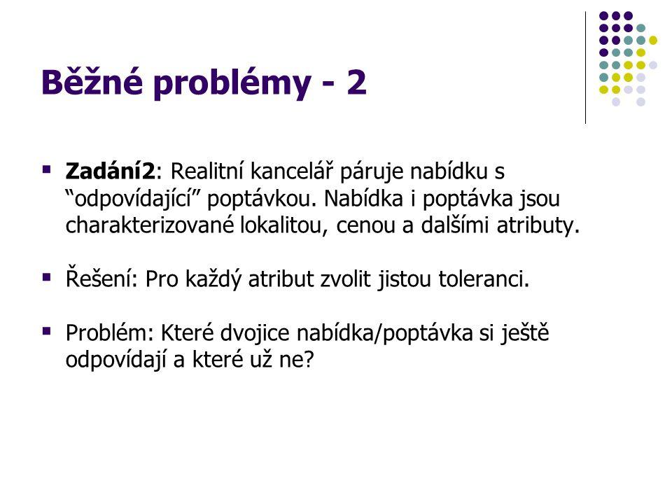 Běžné problémy - 2