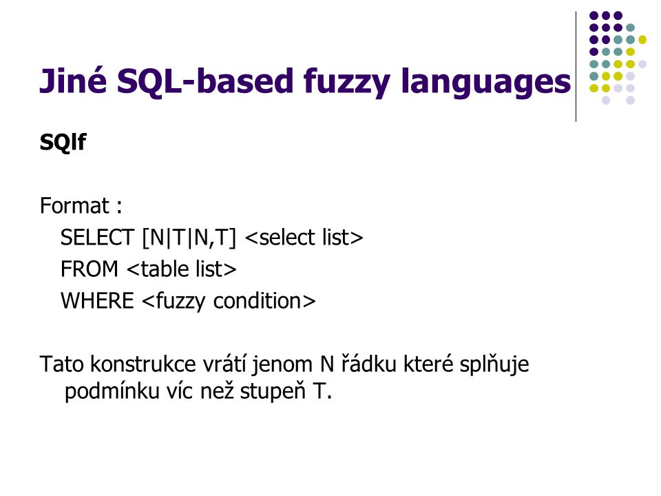 Jiné SQL-based fuzzy languages