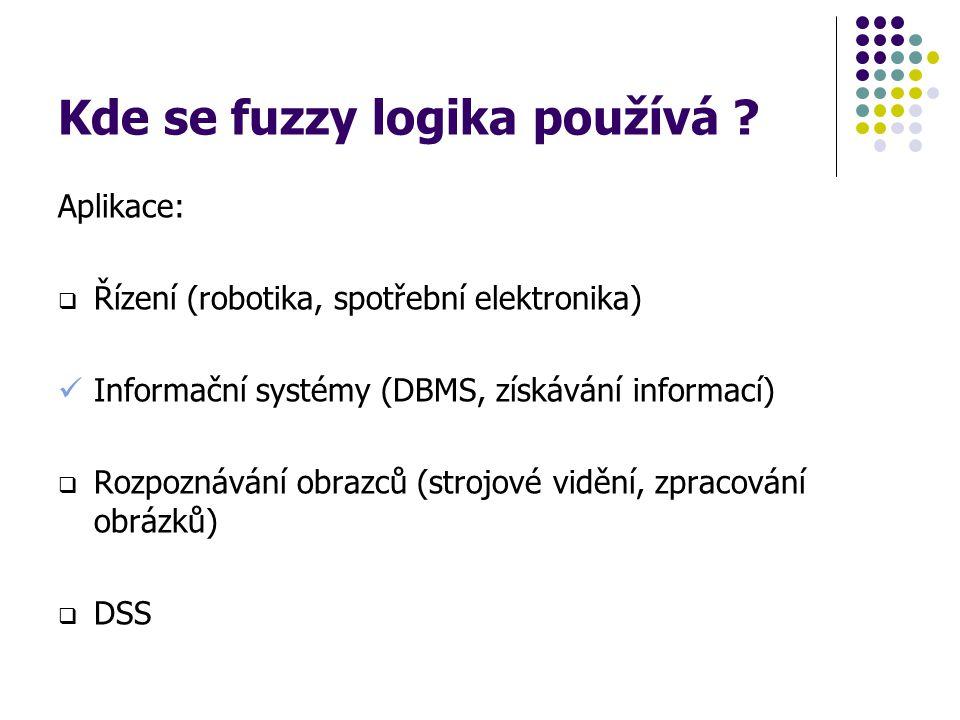 Kde se fuzzy logika používá